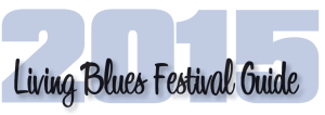 living blues festival guide 2015
